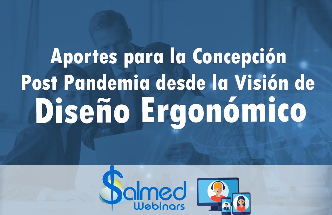 Aportes para la Concepción Post-Pandemia Desde la Visión de Diseño Ergonómico