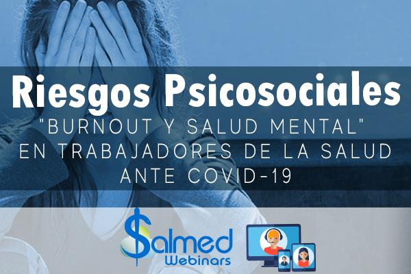 """Riesgos Psicosociales """"Burnout y Salud Mental"""""""